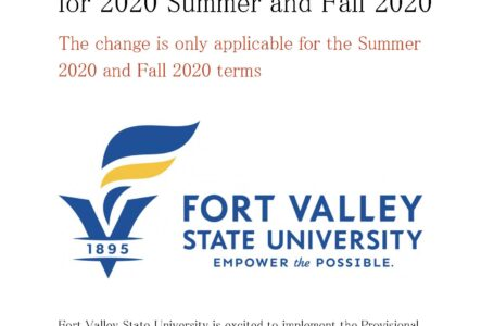 ACT and SAT scores are not required for FVSU applicants for 2020 Summer and Fall 2020